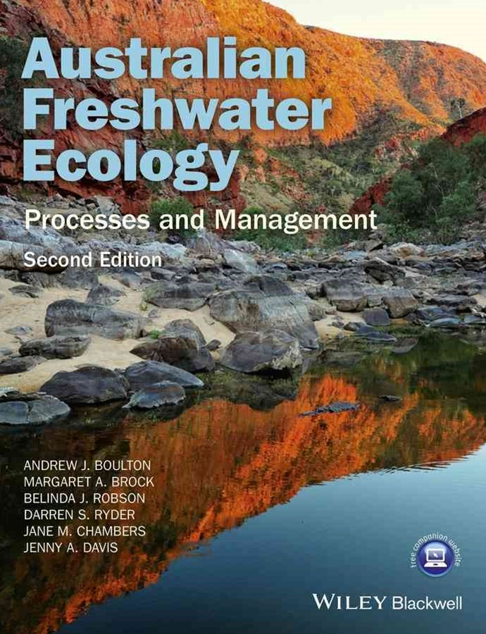 Australian Freshwater Ecology - Processes and     Management 2nd Edition