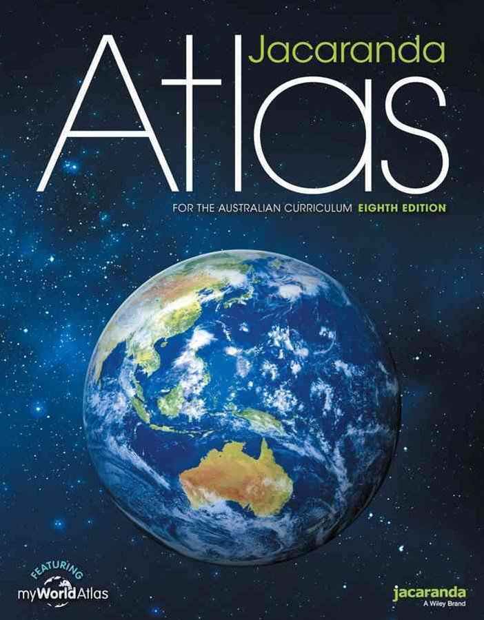 Jacaranda Atlas for the Australian Curriculum 8E (Includes Myworld Atlas)