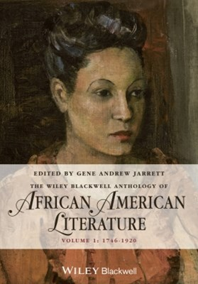 (ebook) The Wiley Blackwell Anthology of African American Literature, Volume 1
