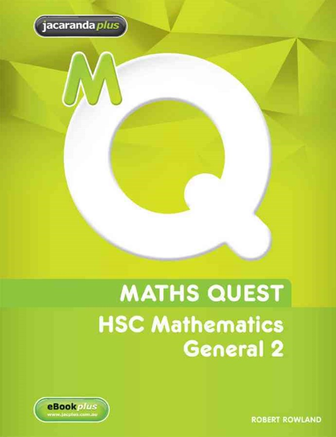 Maths Quest HSC Mathematics General 2 4E & eBookPLUS