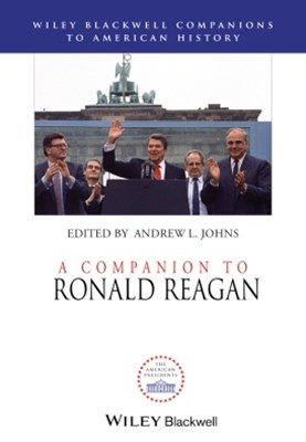 A Companion to Ronald Reagan
