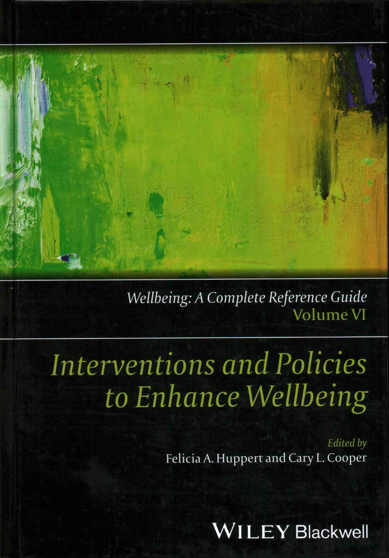Interventions and Policies to Enhance Wellbeing - Wellbeing - a Complete Reference Guide, Vol 6