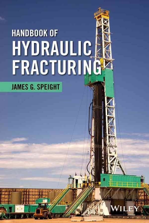 Handbook of Hydrualic Fracturing