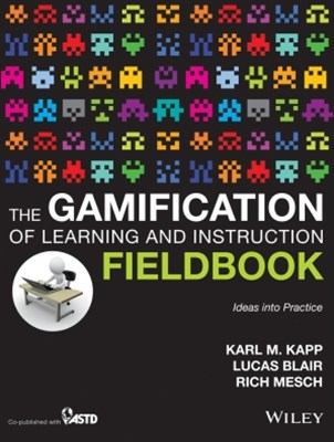 (ebook) The Gamification of Learning and Instruction Fieldbook