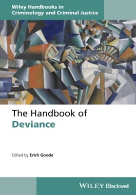 The Handbook of Deviance