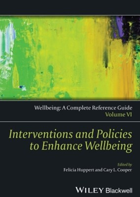 (ebook) Wellbeing: A Complete Reference Guide, Interventions and Policies to Enhance Wellbeing