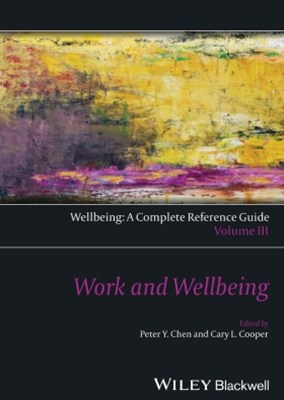(ebook) Wellbeing: A Complete Reference Guide, Work and Wellbeing