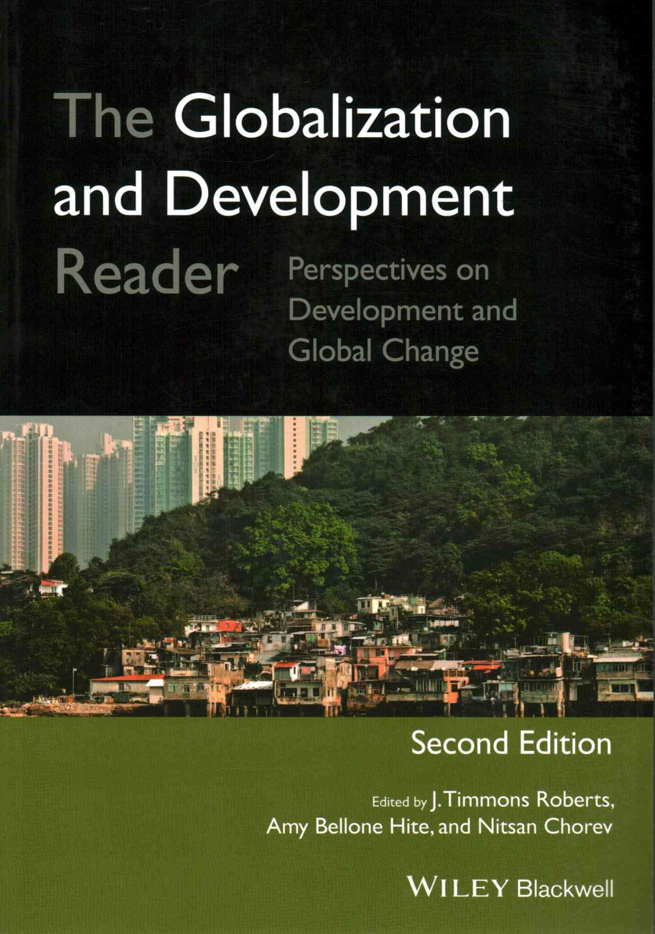 The Globalization and Development Reader -        Perspectives on Development and Global Change, 2E