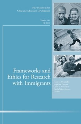 Frameworks and Ethics for Research with Immigrants