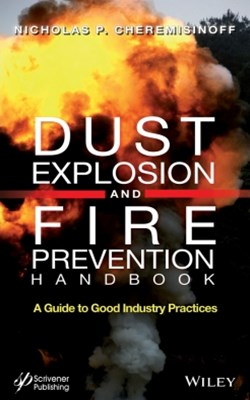 Dust Explosion and Fire Prevention Handbook