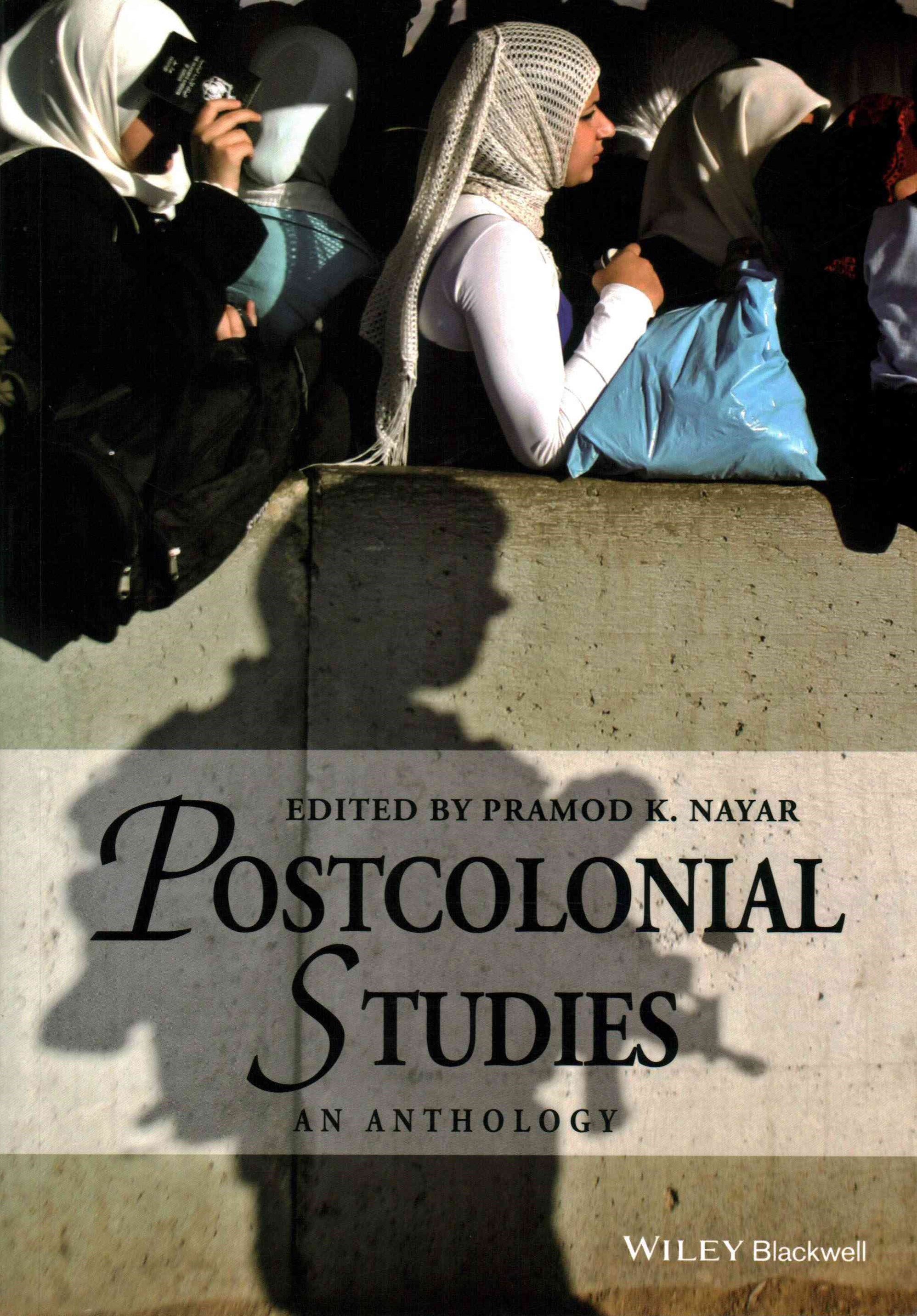 Postcolonial Studies - an Anthology