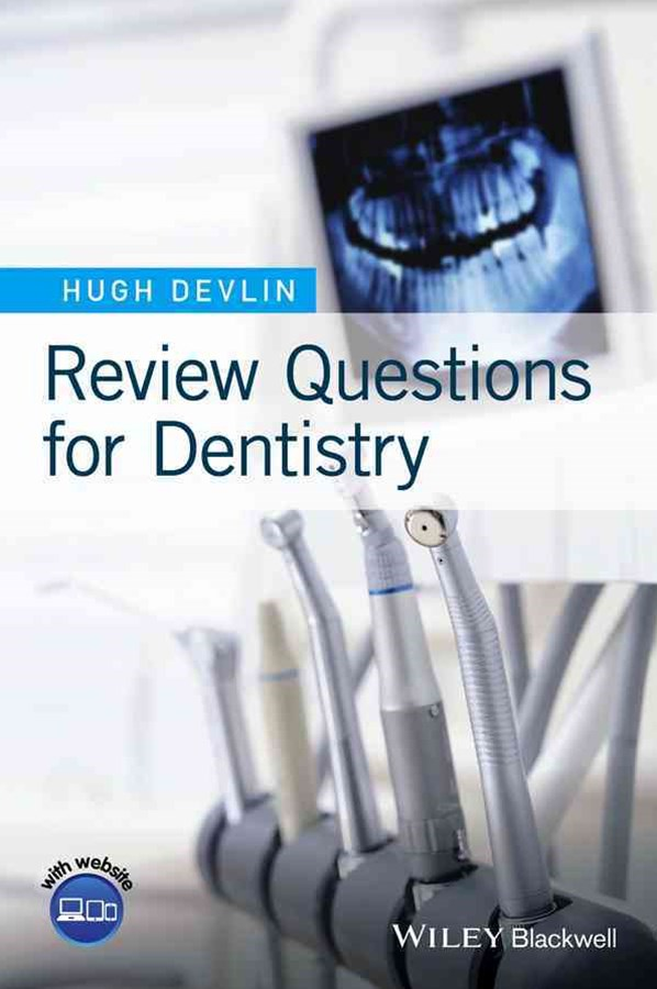 Review Questions for Dentistry