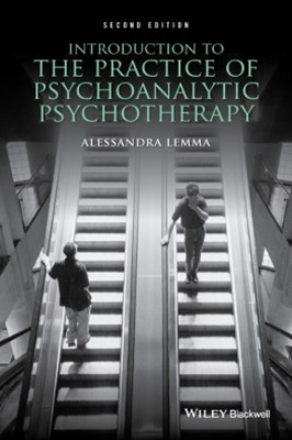 Introduction to the Practice of Psychoanalytic Psychotherapy