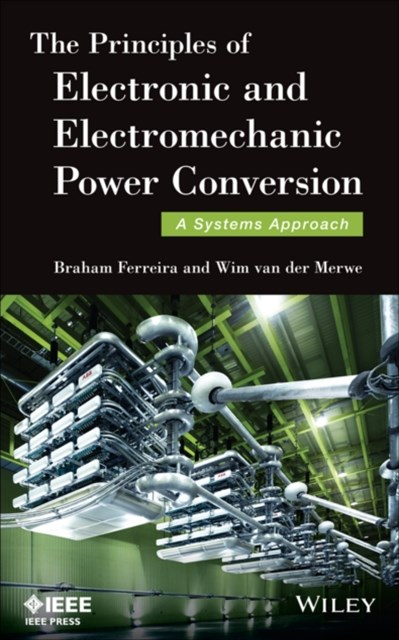 (ebook) The Principles of Electronic and Electromechanic Power Conversion