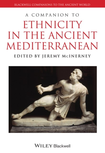 A Companion to Ethnicity in the Ancient Mediterranean