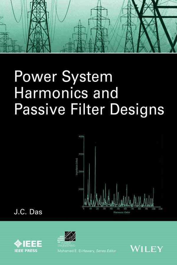 Power System Harmonics and Passive Filter Design