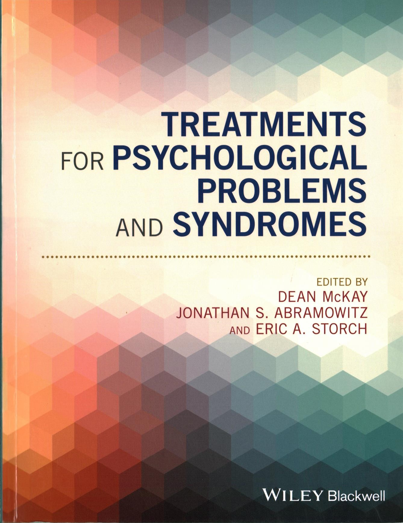 Treatments for Psychological - Problems and       Syndromes