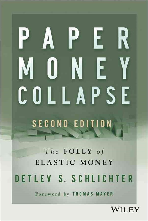 Paper Money Collapse, 2nd Edition