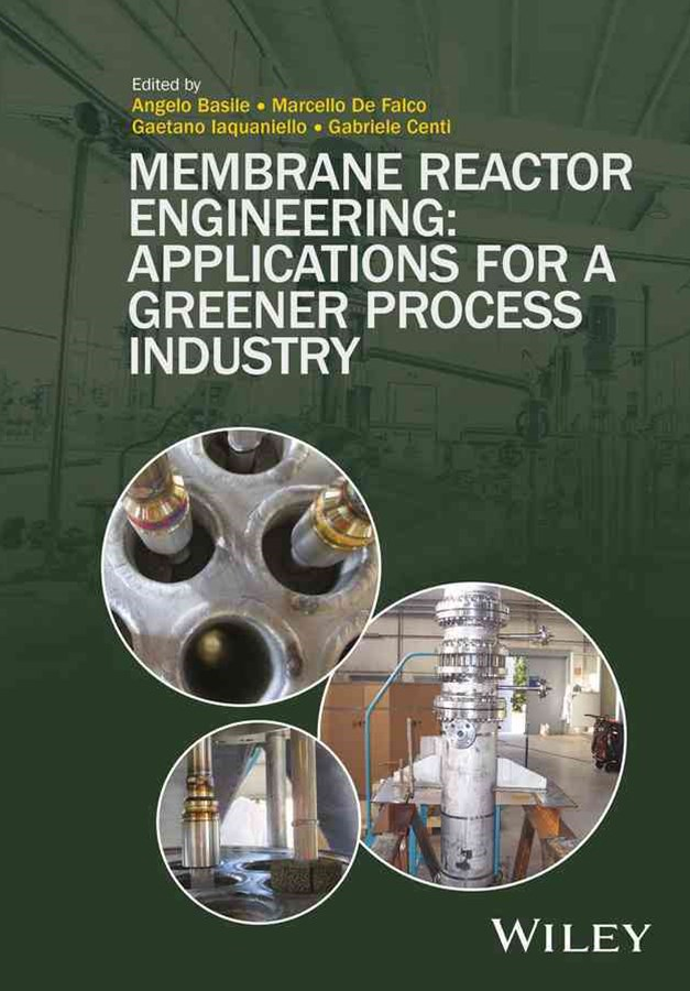 Membrane Reactor Engineering. Applications for a  Greener Process Industry