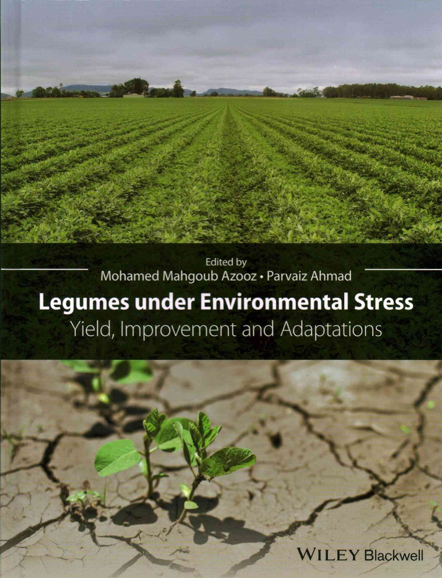Legumes Under Environmental Stress - Yield,       Improvement and Adaptations