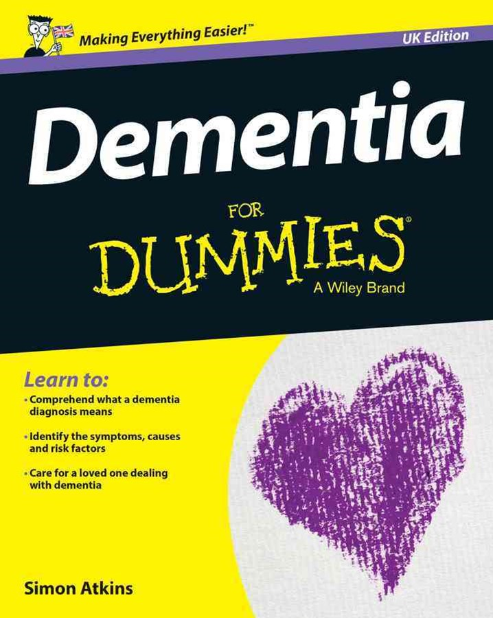 Dementia for Dummies, UK Edition
