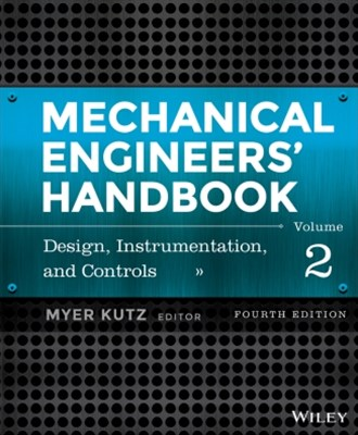 Mechanical Engineers' Handbook, Volume 2