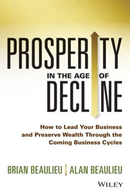 Prosperity in The Age of Decline