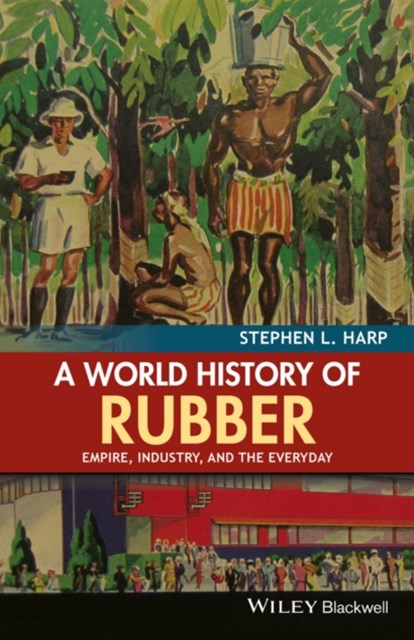 (ebook) A World History of Rubber