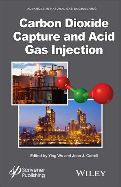 Carbon Dioxide Capture and Acid Gas Injection