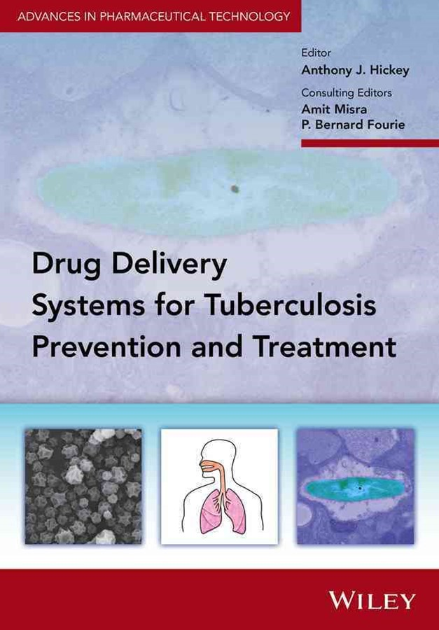 Drug Delivery Systems for Tuberculosis Prevention and Treatment