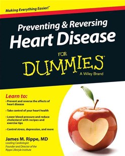 Preventing & Reversing Heart Disease for Dummies by James M. Rippe, Consumer Dummies (9781118944233) - PaperBack - Health & Wellbeing Lifestyle