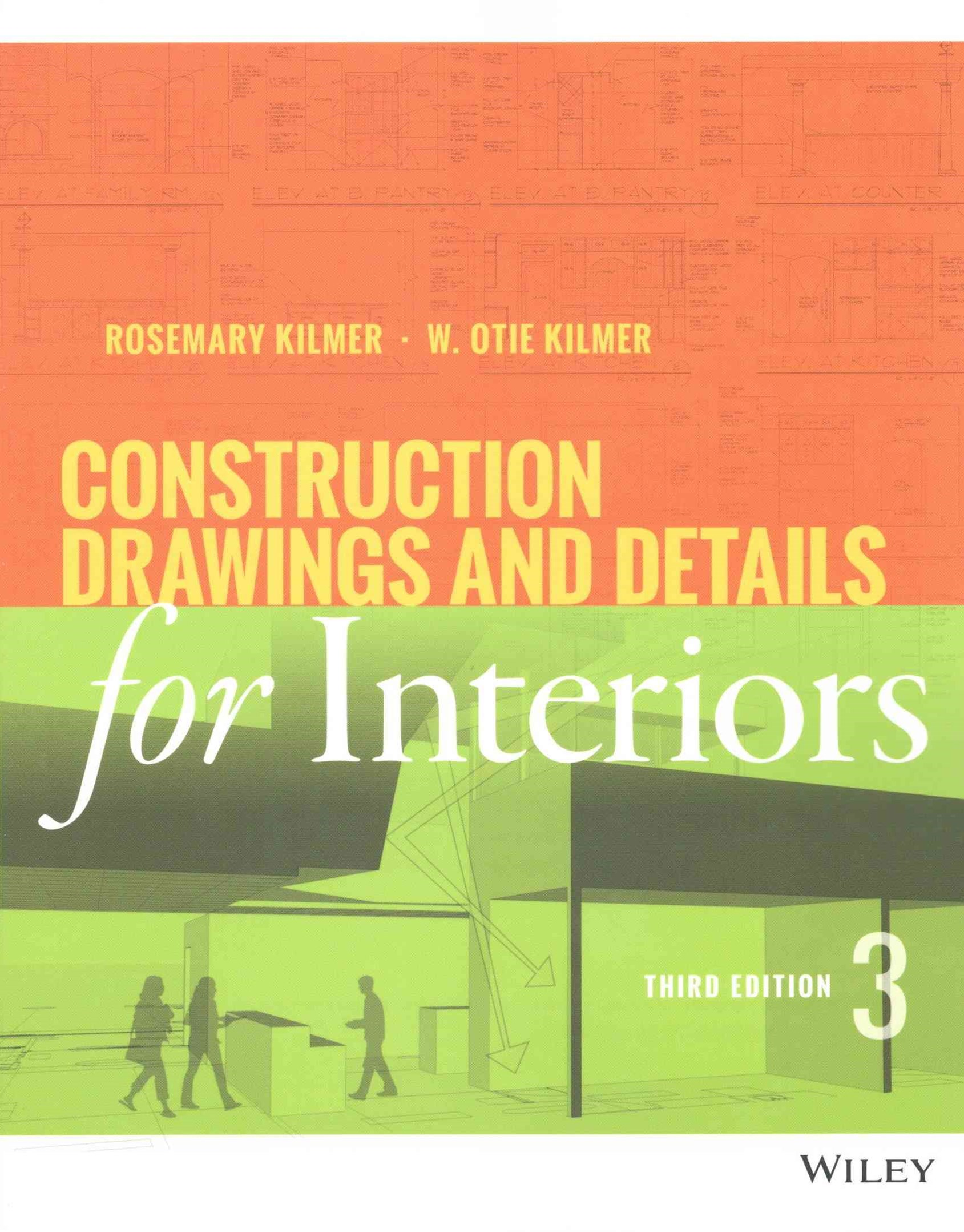 Construction Drawings and Details for Interiors, Third Edition