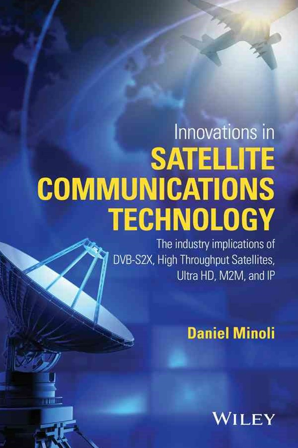 Innovations in Satellite Communications Technology