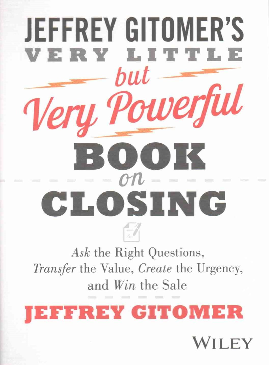 The Very Little But Very Powerful Book on Closing