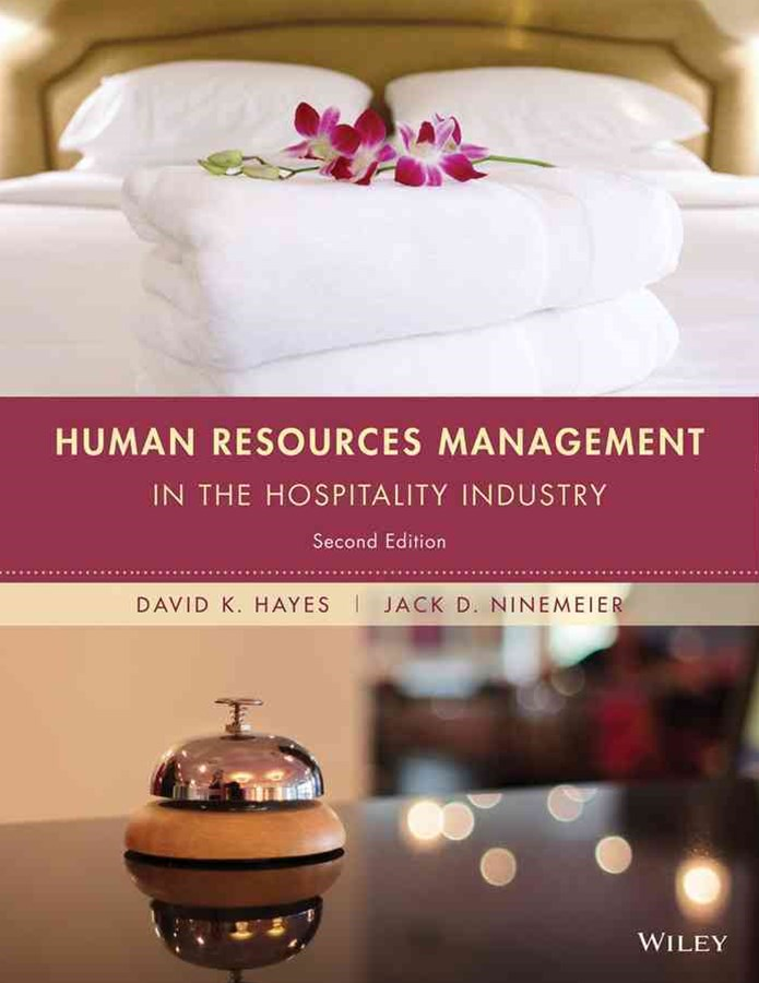 Human Resources Management in the Hospitality Industry, Second Edition