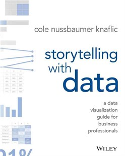 Storytelling with data book