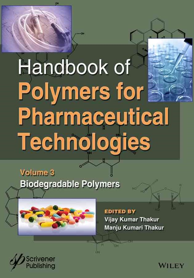 Handbook of Polymers for Pharmaceutical Technologies Volume 3