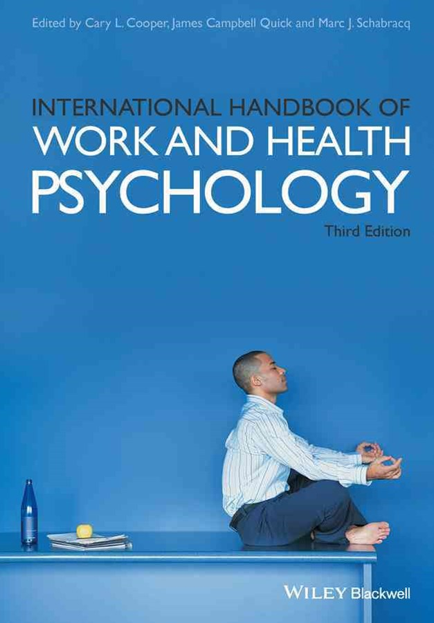 International Handbook of Work and Health         Psychology 3E