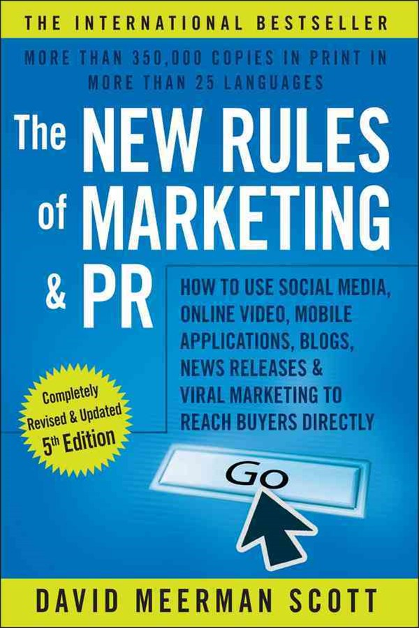 The New Rules of Marketing & Pr, Fifth Edition