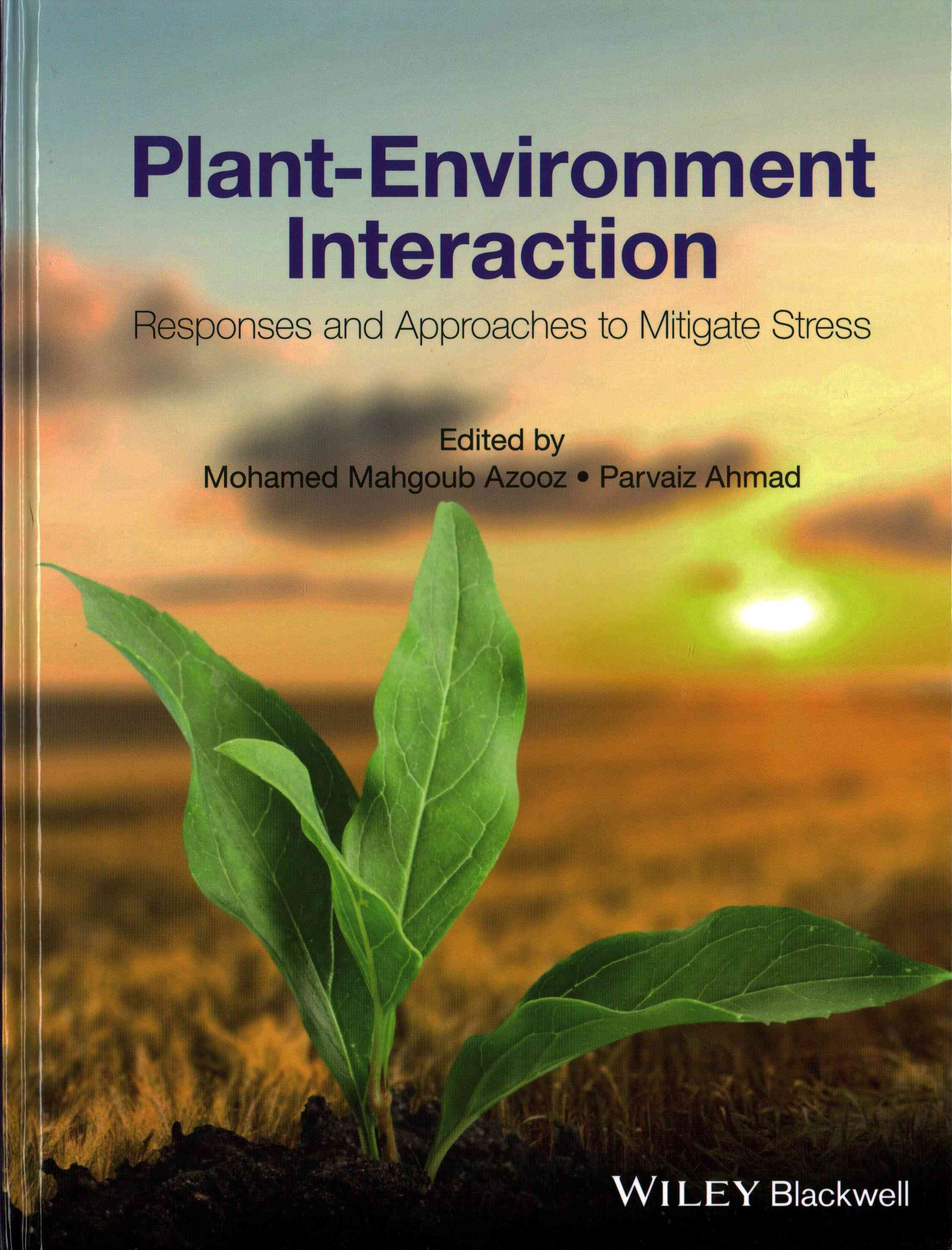 Plant-environment Interaction - Responses and     Approches to Mitigate Stress