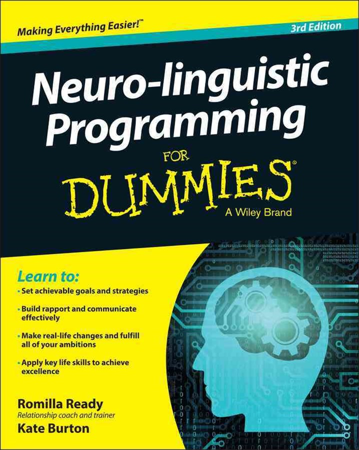 Neuro-linguistic Programming for Dummies 3E