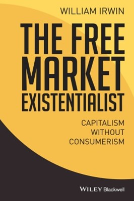 (ebook) The Free Market Existentialist
