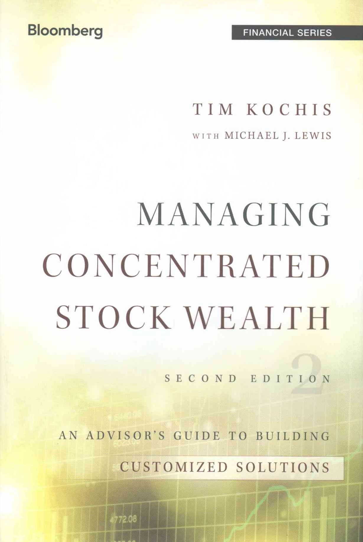Managing Concentrated Stock Wealth, Second Edition