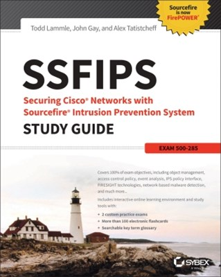 (ebook) SSFIPS Securing Cisco Networks with Sourcefire Intrusion Prevention System Study Guide