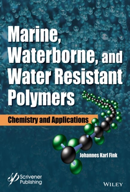 Marine, Waterborne, and Water-Resistant Polymers