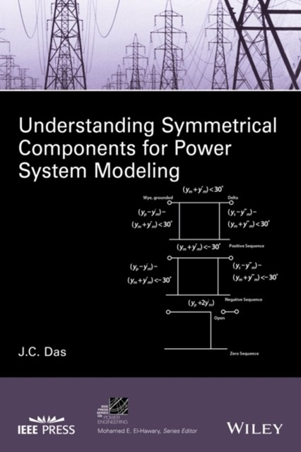 (ebook) Understanding Symmetrical Components for Power System Modeling