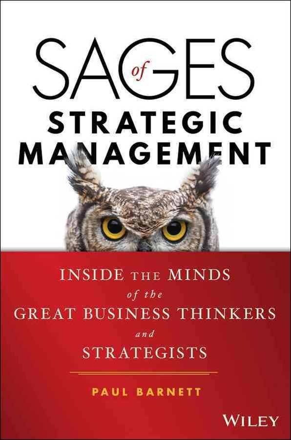 Sages of Strategic Management