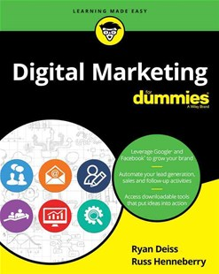 Digital Marketing for Dummies by Ryan Deiss, Russ Henneberry (9781119235590) - PaperBack - Business & Finance Sales & Marketing