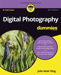 Digital Photography for Dummies®, 8th Edition
