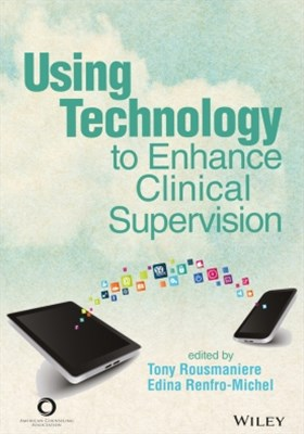 Using Technology to Enhance Clinical Supervision